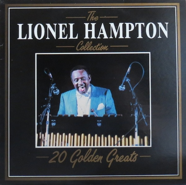 Hampton, Lionel The Lionel Hampton Collection - 20 Golden Greats Vinyl