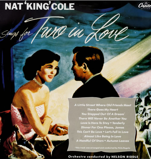 Cole, Nat King Sings For Two In Love