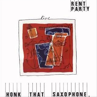 Rent Party Honk That Saxophone Vinyl