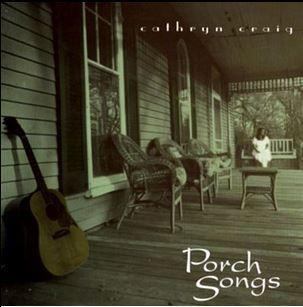 Craig, Cathryn Porch Songs