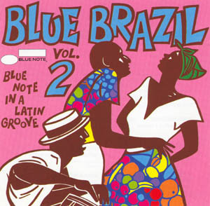 Various Blue Brazil 2 (Blue Note In A Latin Groove)