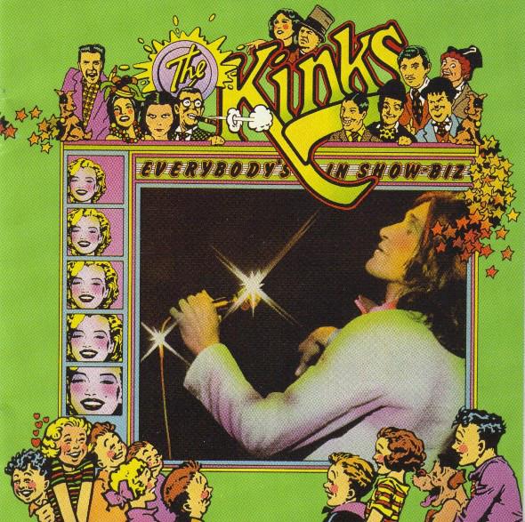 Kinks (The) Everybodys In Showbiz Everybodys A Star