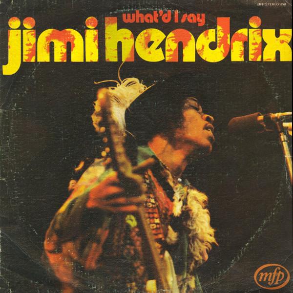 Jimi Hendrix Whatd I Say