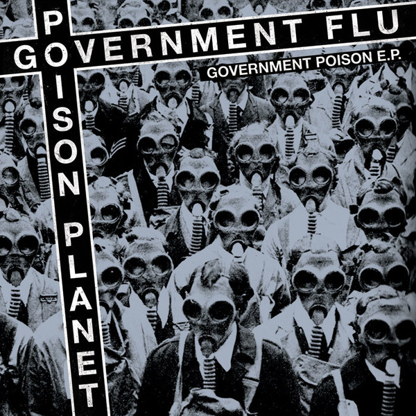 Government Flu / Poison Planet Government Poison