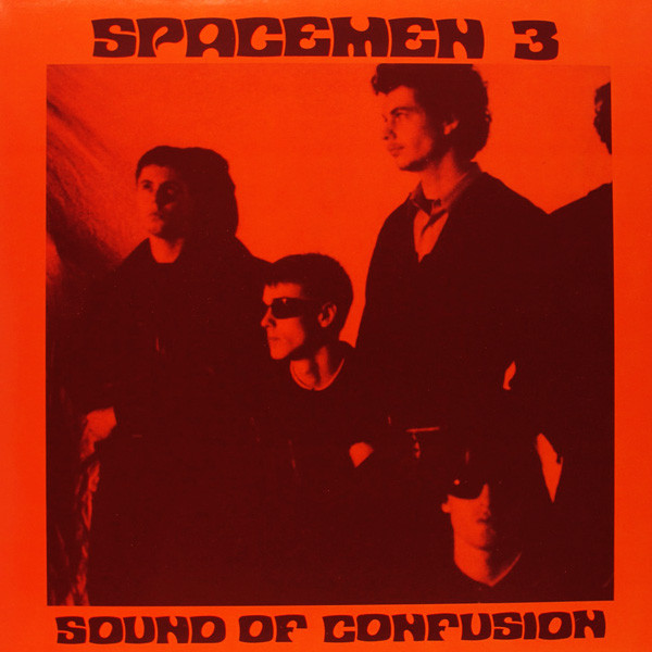 Spacemen 3 Sound Of Confusion  Vinyl