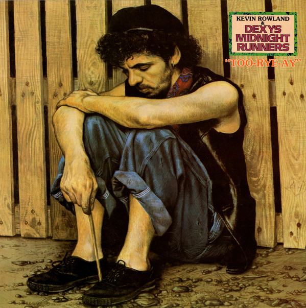 Kevin Rowland & Dexys Midnight Runners Too-Rye-Ay Vinyl