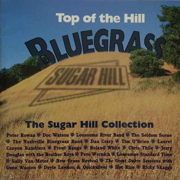 Various Artists Top Of The Hill Bluegrass (The Sugar Hill Collection)
