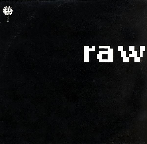 Raw Raw Vinyl
