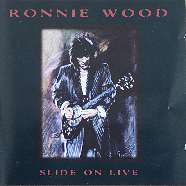 Wood, Ronnie Slide On Live