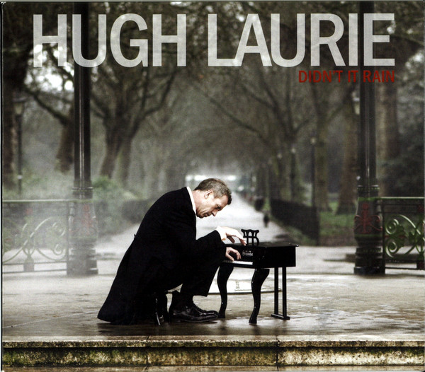 Laurie, Hugh Didn't It Rain