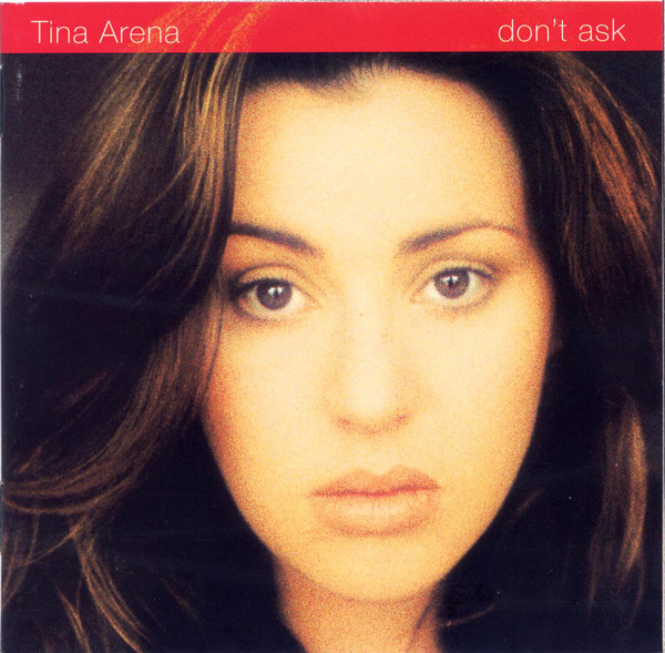 Arena, Tina Don't Ask CD