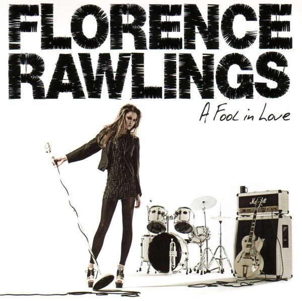 Rawlings, Florence A Fool In Love