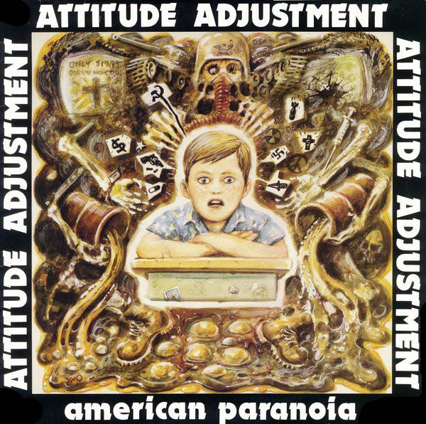 Attitude Adjustment American Paranoia