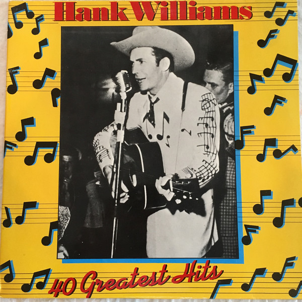 Williams, Hank 40 Greatest Hits