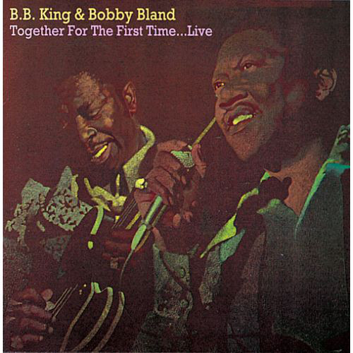 King, B.B. & Bland, Bobby Together For The First Time... Live
