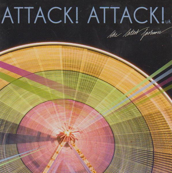 Attack! Attack! The Latest Fasion CD