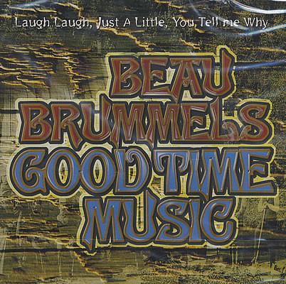 Beau Brummels Good Time Music