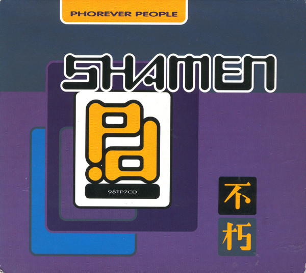 Shamen (The) Phorever People