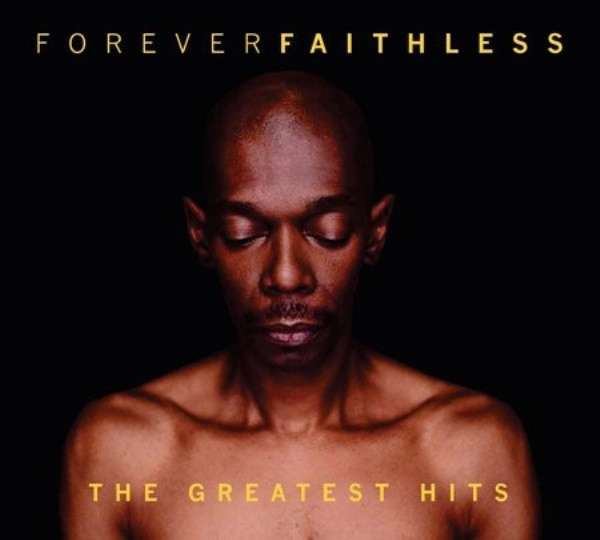 Faithless Forever Faithless (The Greatest Hits) CD