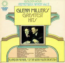 Miller, Glenn Remember When Vol.2 - Glenn Miller's Greatest Hits Vinyl