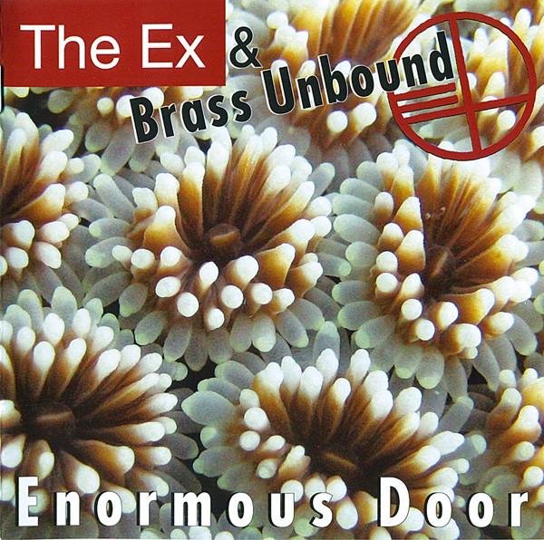 The Ex & Brass Unbound Enormous Door
