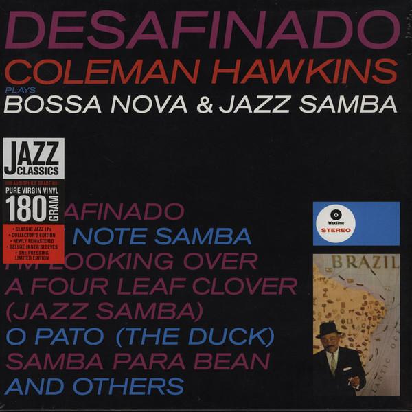 Coleman Hawkins Desafinado Coleman Hawkins Plays Bossa Nova & Jazz Samba Vinyl