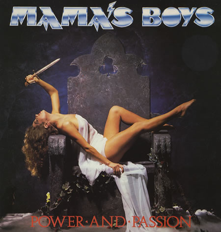 Mama's Boys Poer And Passion