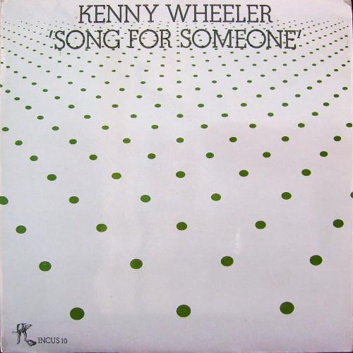 Wheeler, Kenny Song For Someone Vinyl