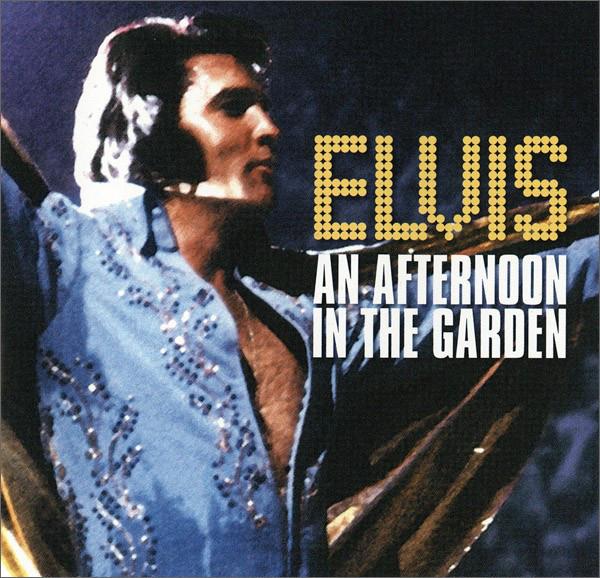Presley, Elvis An Afternoon In The Garden CD