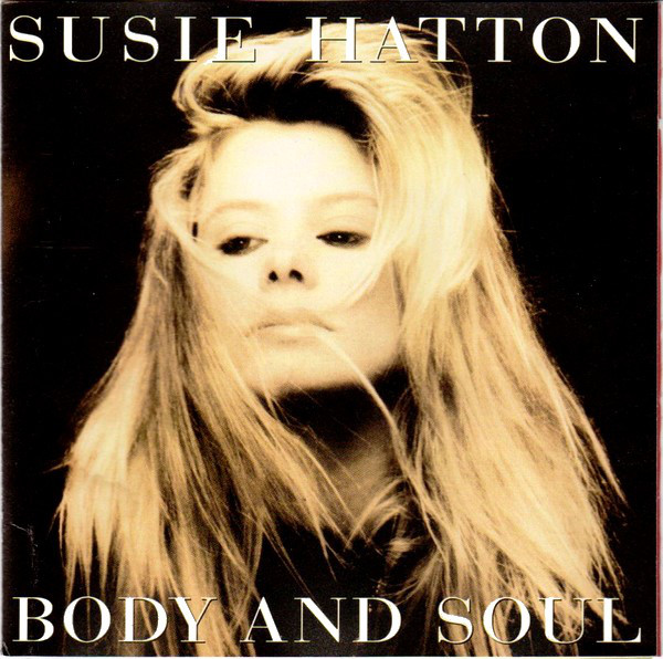 Hatton, Susie Body And Soul CD