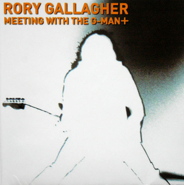 Gallagher, Rory Meeting With The G-Man+ Vinyl