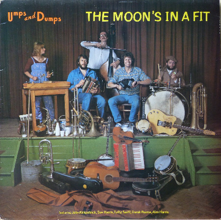 Umps And Dumps The Moon's In A Fit Vinyl