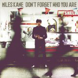 Kane, Miles Don't Forget Who You Are CD