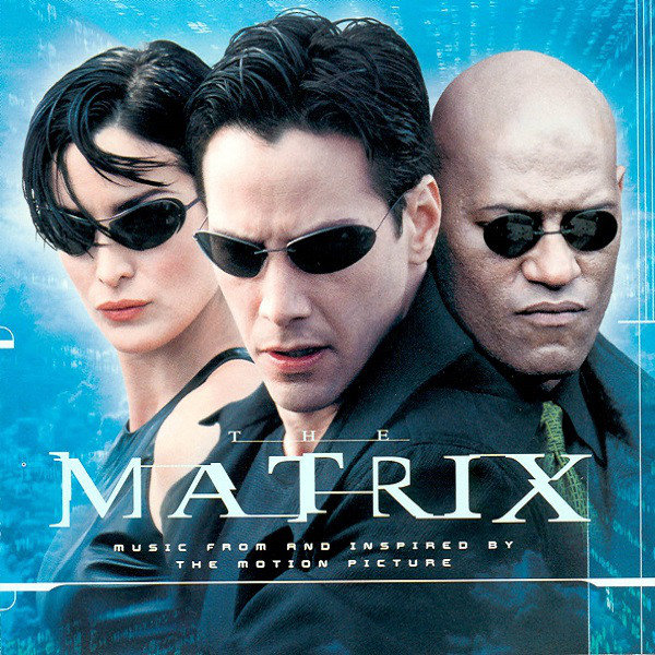 Various The Matrix - Music From And Inspired By The Motion Picture