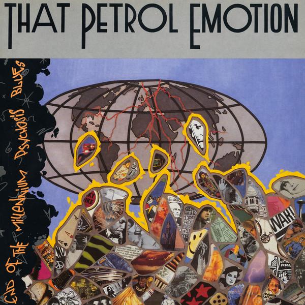 That Petrol Emotion End Of The Millennium Psychosis Blues Vinyl