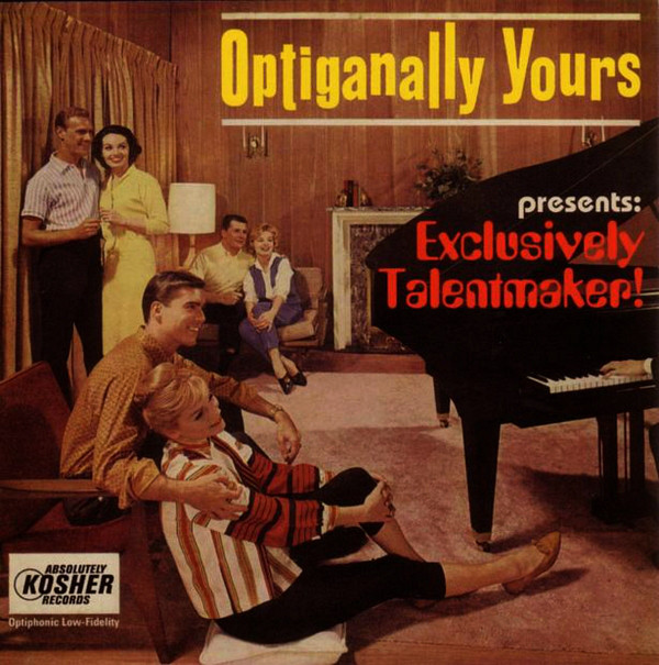 Optiganally Yours Exclusively Talentmaker CD