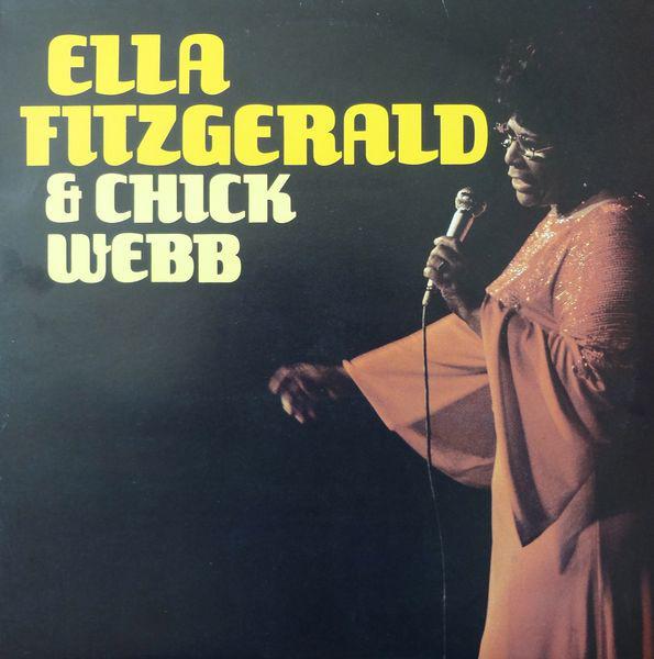 Fitzgerald, Ella Ella Fitzgerald & Chick Webb