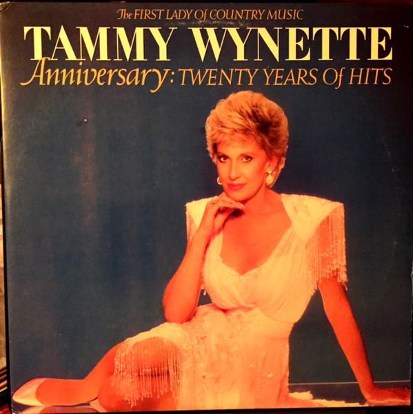 Wynette, Tammy Anniversary Twenty Years Of Hits