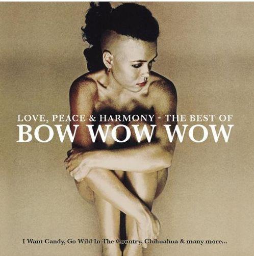 Bow Wow Wow Love, Peace & Harmony CD