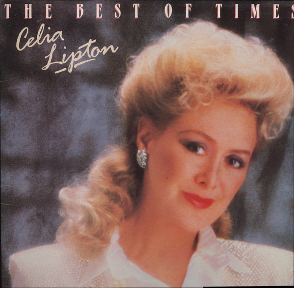 Lipton, Celia The Best Of Times Vinyl