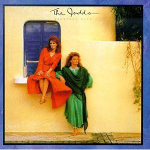 Judds (The) Greatest Hits