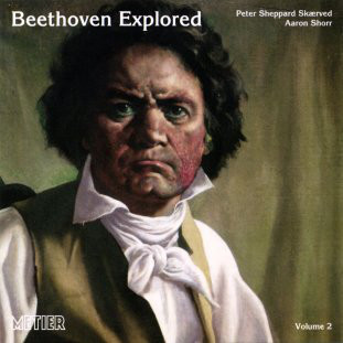 Beethoven, Skaerved, Shorr Beethoven Explored - Volume 2