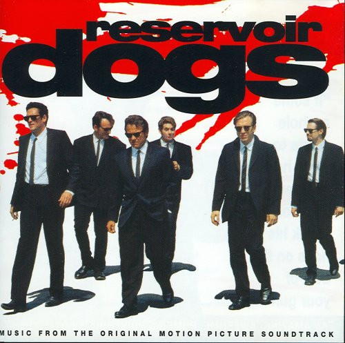 Various Reservoir Dogs - Music From The Original Motion Picture Soundtrack