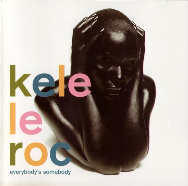 Le Roc, Kele Everybody's Somebody