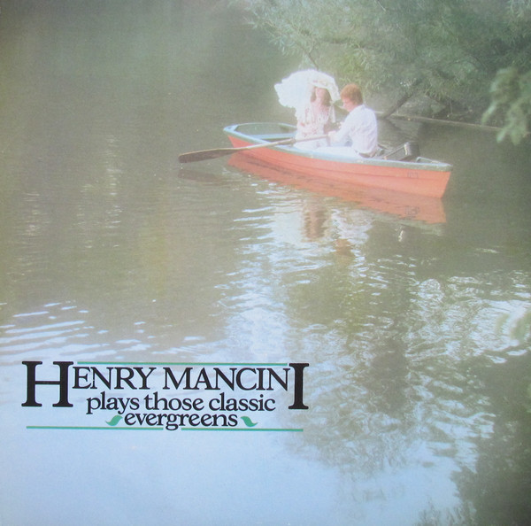 Mancini, Henry Henry Mancini Plays Those Classic Evergreens Vinyl