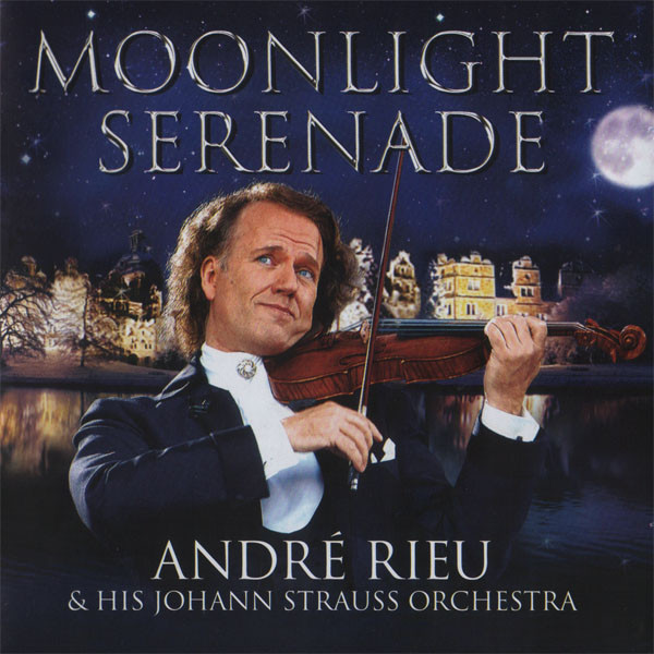 Andre Rieu & His Johan Strauss Orchestra Moonlight Serenade