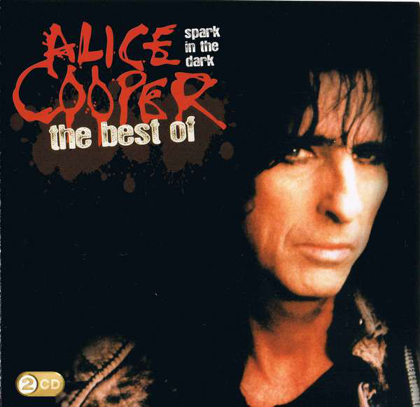 Cooper, Alice Spark In The Dark: The Best Of Alice Cooper