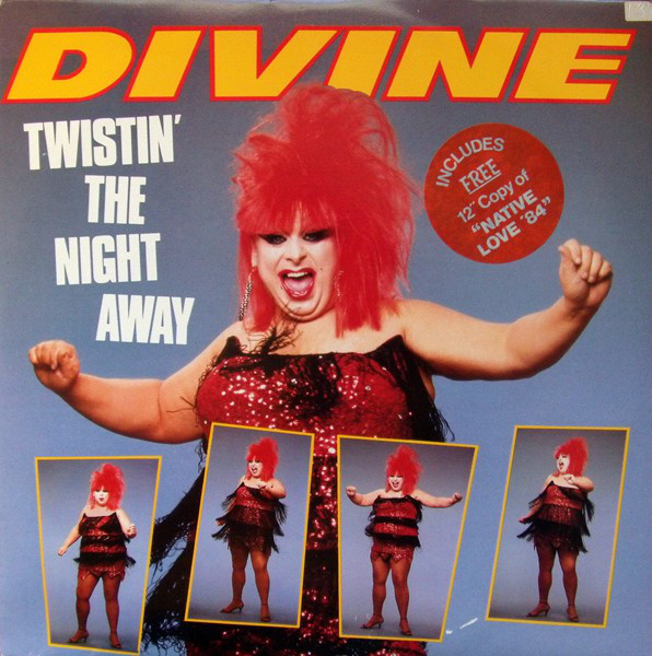 Divine Twistin' The Night Away