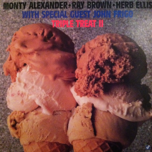 Monty Alexander, Ray Brown, Herb Ellis With Special Guest John Frigo Triple Treat II