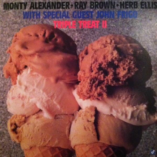 Monty Alexander, Ray Brown, Herb Ellis With Special Guest John Frigo Triple Treat II Vinyl